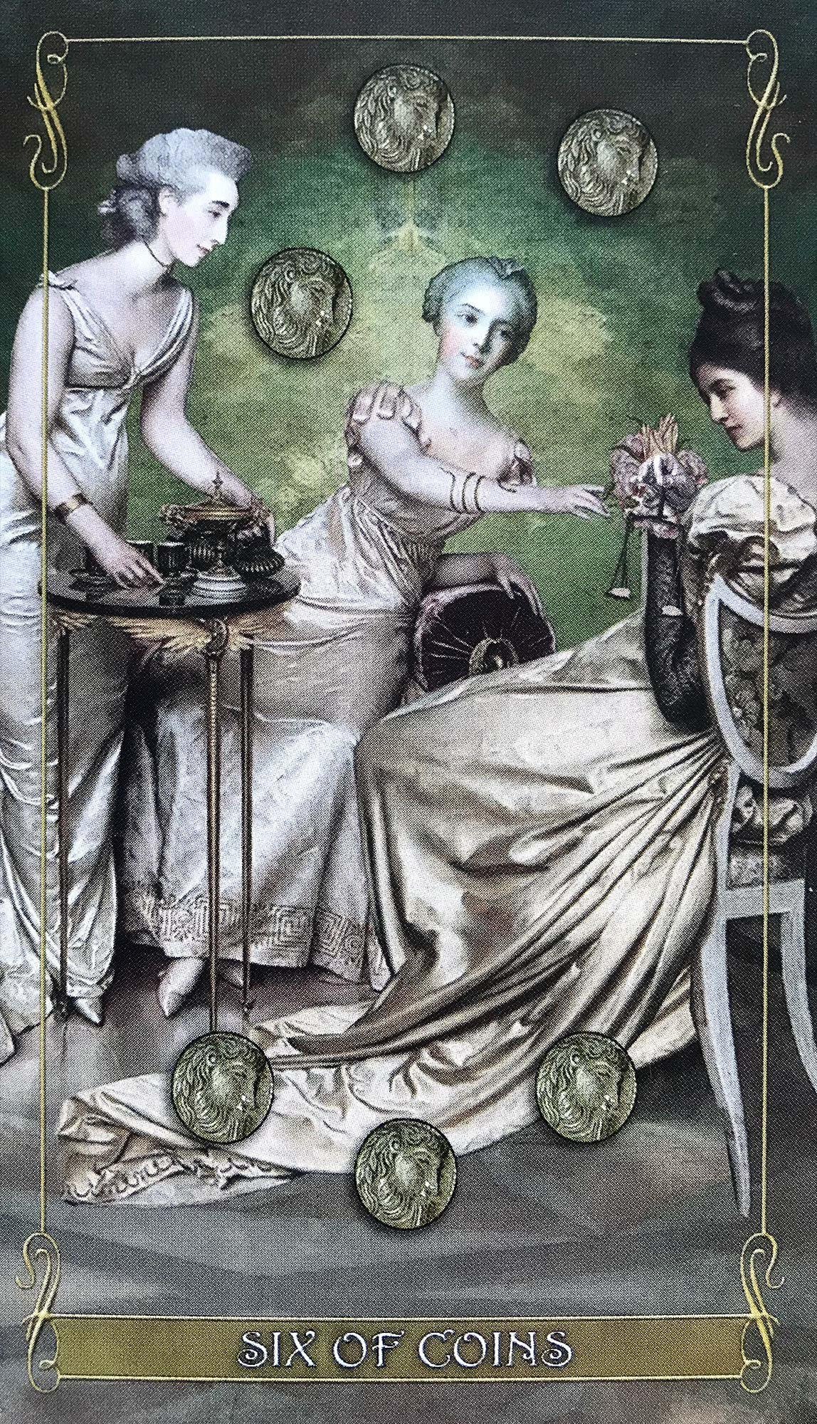 Madam Lydia Wilhelmina's Tarot - Six of Coins