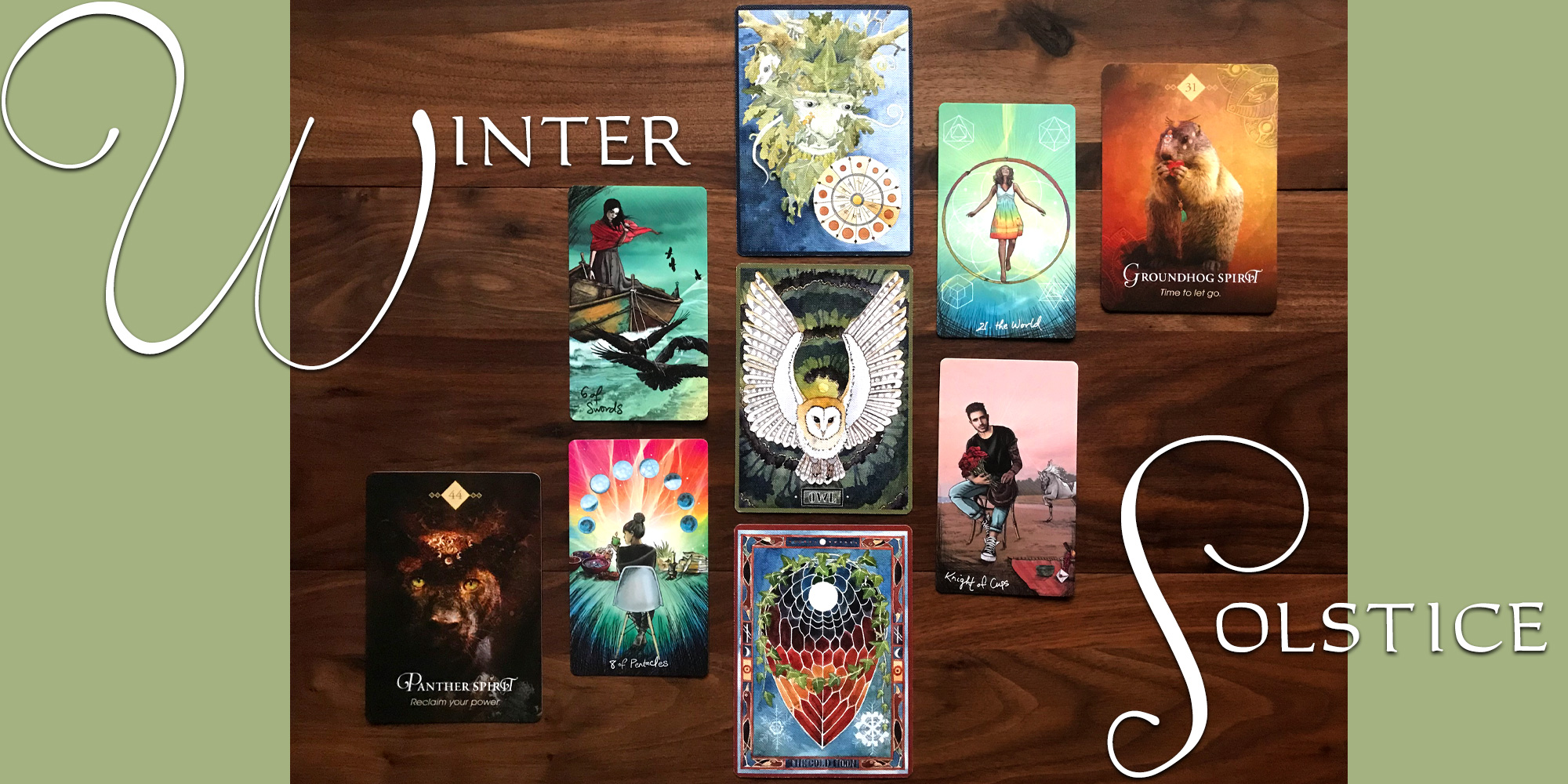 Winter Solstice Tarot Reading - Light Seer's Tarot, The Green Wheel Oracle, The Spirit Animal Oracle
