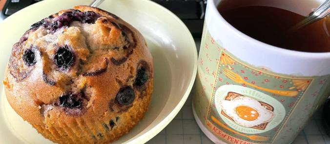 Blueberry Muffin and Cup of Sunshine/Chamomile Tea