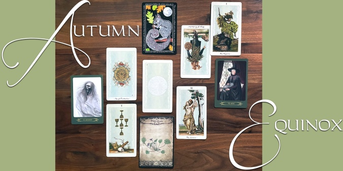 Autumn Equinox Tarot Reading for Mabon - Pagan Otherworlds Tarot, Compendium of Witches Oracle, Healing Herbal Cards Vol 1 & 2